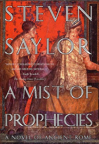 Book Review: Steven Saylor's A Mist of Prophecies