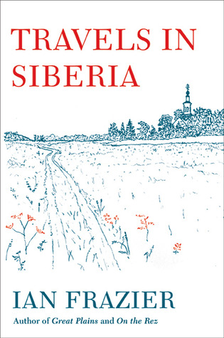 Travels in Siberia (Hardcover)