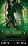 Zombies Sold Separately (Night Tracker, #4)