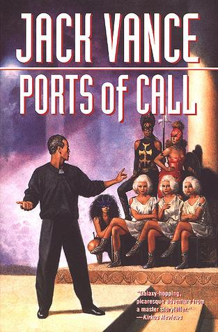 Ports of Call - Jack Vance