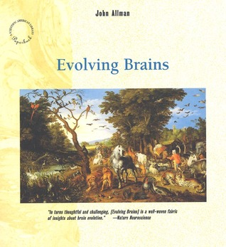 Evolving Brains (Scientific American Library Paperback) John Morgan Allman