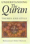 Understanding the Qur'an: Themes and Styles