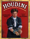 Houdini: World's Greatest Mystery Man and Escape King