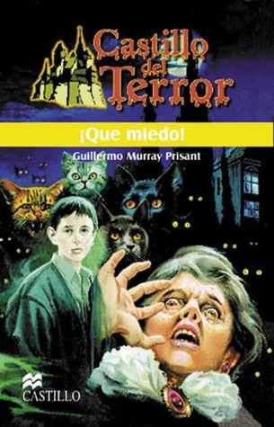 ¡Qué miedo! - Guillermo García Murray