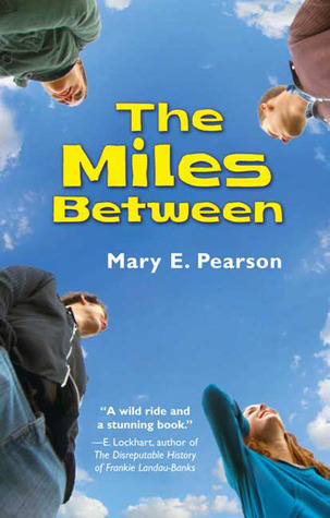 The Miles Between by Mary E. Pearson | Review