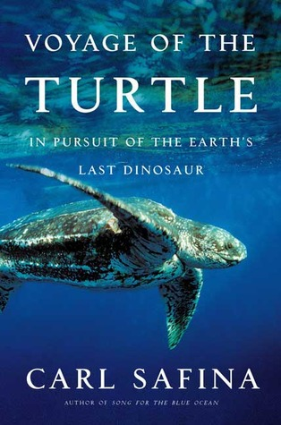 In Pursuit of the Earth's Last Dinosaur - Carl Safina