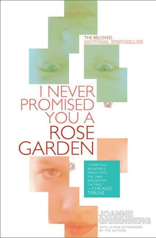 an overview of the novel i never promised you a rose garden by joanne greenberg