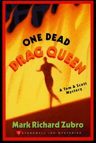 One Dead Drag Queen (Tom Mason and Scott Carpenter, #8)