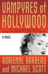 Vampyres of Hollywood  (Vampyres of Hollywood, #1)