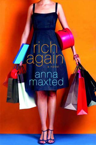 Rich Again (2009) by Anna Maxted