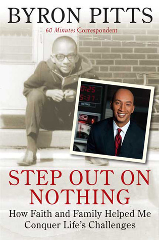 Step Out on Nothing: How Faith and Family Helped Me Conquer Life's Challenges (2009)