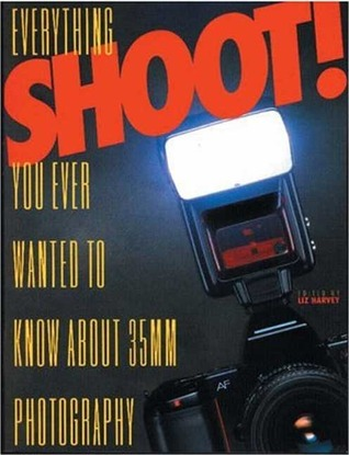 Shoot! by Liz Harvey