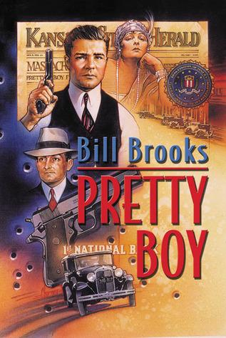 Pretty Boy Bill Brooks