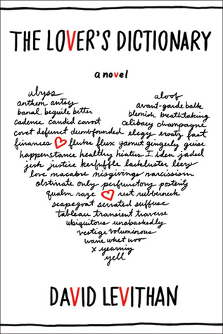 [Mini-Review] The Lover's Dictionary by David Levithan