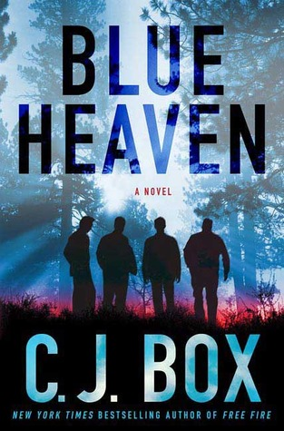 BLUE HEAVEN - C.J. BOX -