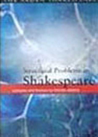 Structural Problems In Shakespeare: Lectures And Essays By Harold Jenkins  by  Harold Jenkins
