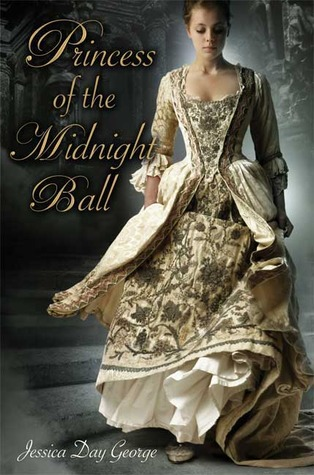 Princess of the Midnight Ball (Princess, #1)