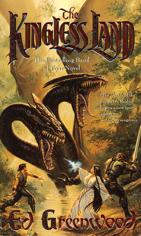 The Kingless Land (Band of Four, #1)