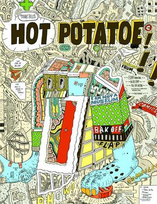 Marc Bells Hot Potatoe: Fine Ahtwerks: 2001-2008