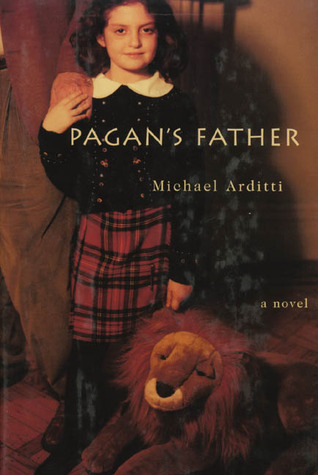 Pagans Father  by  Michael Arditti