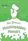 Moominpappa's Memoirs (The Moomins, #4)
