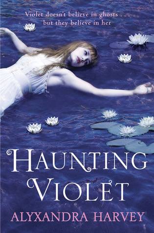 Haunting Violet (Haunting Violet #1)
