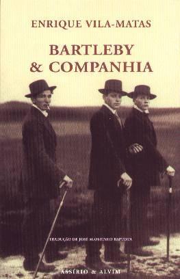 Bartleby & Companhia  by  Enrique Vila-Matas