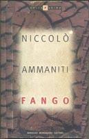 Fango  by  Niccolò Ammaniti