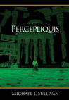 Percepliquis (The Riyria Revelations, part #6)