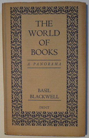 The World of Books  by  Basil Blackwell