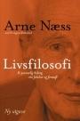 Livsfilosofi: Et personlig bidrag om følelser og fornuft  by  Arne Næss