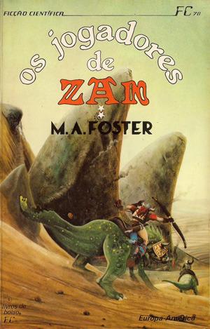 Os Jogadores de Zan, 2  by  M.A. Foster