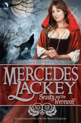 Book Review: Mercedes Lackey's Beauty and the Werewolf