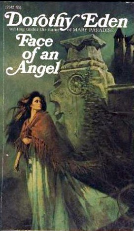 Face Of An Angel by Dorothy Eden