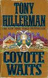 Coyote Waits (Navajo Mysteries, #10)