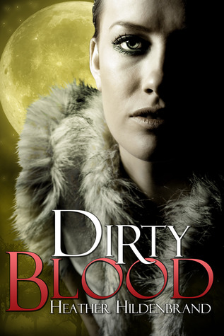 https://www.goodreads.com/book/show/11297376-dirty-blood?ac=1