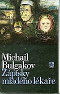 Zápisky mladého lékaře Mikhail Bulgakov