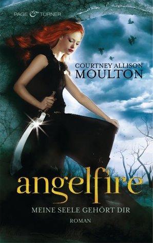 Meine Seele gehört dir (Angelfire, #1)