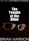 The Temple of the Blind (The Temple of the Blind, #3)