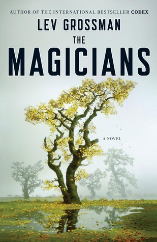 Book Review: The Magicians by Lev Grossman
