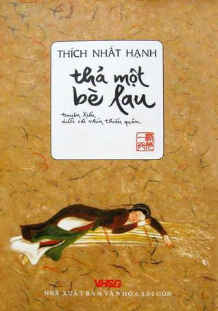 Thả một bè lau  by  Thích Nhất Hạnh