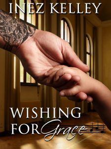Wishing for Grace (Turn It Up, #1.5) Inez Kelley