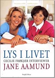 Lys i livet Cecilie Frøkjær