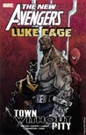New Avengers: Luke Cage - Town without Pity