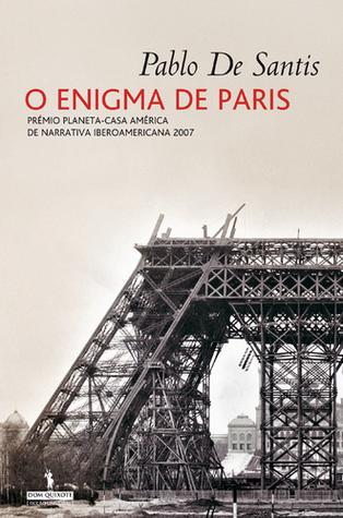 O Enigma de Paris  by  Pablo de Santis