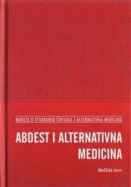 Abdest i alternativna medicina  by  Majida Amer