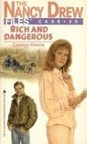 Rich and Dangerous (Nancy Drew: Files, #25)