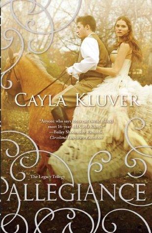 Allegiance (Legacy #2)  - Cayla Kluver