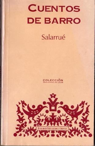 Cuentos de barro by Salarrué — Reviews, Discussion