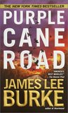 Purple Cane Road (Dave Robicheaux, #11)